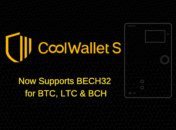 Coolwallet S now supports BECH32 addresses