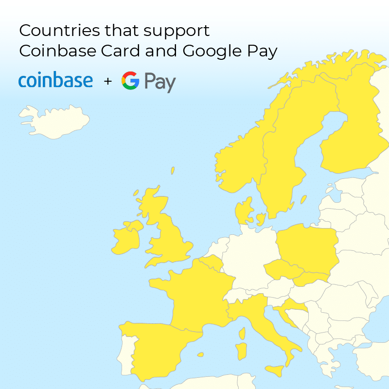 A map of the countries in Europe that support Coinbase Card and Google Pay.